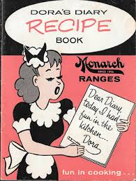 dora s diary recipe book from monarch ranges