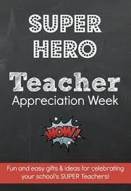 teacher appreciation super hero themed week superhero teachersuperhero giftssuperhero ideasteachers weeknurses