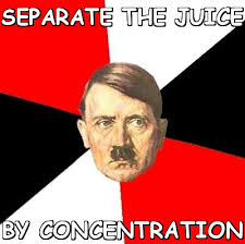 Separate the juice by concentration (Advice Hitler) | Meme share via Relatably.com