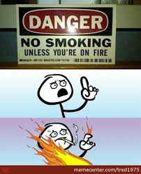 No Smoking Memes. Best Collection of Funny No Smoking Pictures via Relatably.com
