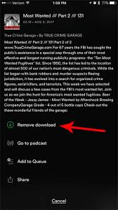 No free mean free to play and if u have chargeable internet to your iphone u might be please tell us which questions below are the same as this one: How To Delete A Downloaded Podcast Episode From The Iphone Spotify App Solve Your Tech