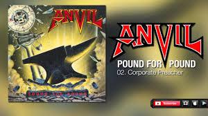 <b>Anvil</b> - Corporate Preacher (<b>Pound</b> For <b>Pound</b>) - YouTube