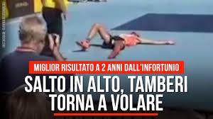 Salto in alto, Tamberi torna a volare: miglior risultato a 2 anni dall' infortunio - YouTube