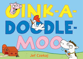 Words With Moo Noodling With Words Oink A Doodle Moo Perfect Picture Book Friday
