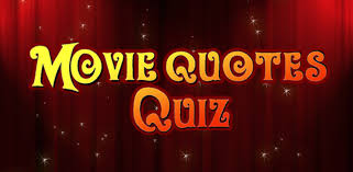 Movie Quote Trivia New 48S MOVIES QUOTES QUIZ Image Quotes At Relatably
