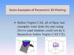 some examples of parametric 3d plotting before nspire cas all of these last examples