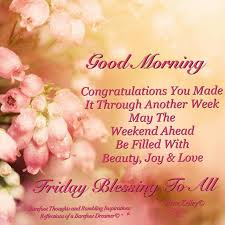 Good Morning Friday Quotes Simple Good Morning You Made It Through Another Week Friday Happy Friday