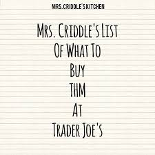 What I Buy From Trader Joes Mrs Criddles Kitchen