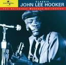Classic John Lee Hooker: The Universal Masters Collection
