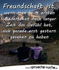 Freundschaft Ist Wenn Man Beim Ersten Wiedersehen Nach Langer Zeit