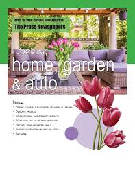 Spring Home Garden and Auto April 2018 by presspublications - issuu