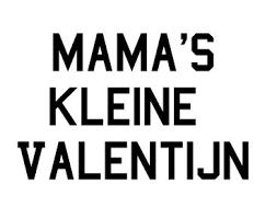 Tekstapplicatie Flock Mamas Kleine Valentijn