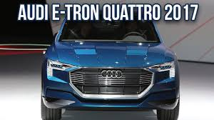 2018 audi e tron quattro. fine tron upcoming 2018 audi etron quattro suv specifications  features in audi e tron quattro
