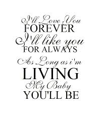 I Ll Love You Forever Quotes Delectable Ill Love You Forever Quote Mesmerizing I Ll Love You Forever Twenty