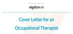 cover letter for an occupational therapist position occupational therapy cover letter