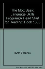 The Mott Basic Language Skills Program;A Head Start for Reading; Book 1300: Byron  Chapman: Amazon.com: Books