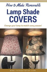 Diy How To Make Removeable Lampshade Covers Crafts Lamp Shades