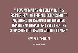 I Love My Man Quotes Classy 48 Fellow Man Quotes 48 QuotePrism