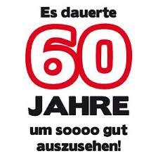 60 Geburtstagshirts T Shirt 60 Geburtstag T Shirt Spruche Zum 60