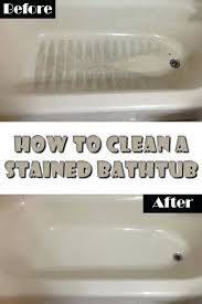 how to clean a tub how to clean a stained bathtub cleaning acrylic tub with baking