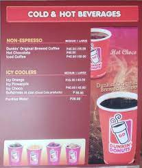 Even though they sell individual donuts, the dunkin' donuts serves many items such as hot coffee, iced coffee and teas, frozen beverages such as coolattas, sandwiches, and bakery goods. Dunkin Donuts Menu Menu For Dunkin Donuts Tagaytay City Tagaytay City