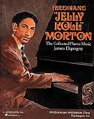 COLLECTED <b>PIANO</b> MUSIC OF FERDINAND <b>JELLY</b> ROLL <b>MORTON</b>