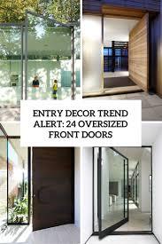 Entry D Cor Trend Alert 24 Oversized Front Doors Shelterness Oversized Exterior Doors