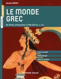 Connaissance Hellenique La Grece D Homere A Markaris