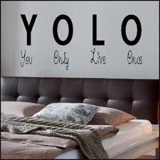 large wall sticker e you only live once yolo art uk transfer stencil decal famous es