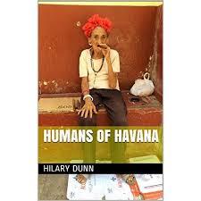 Humans of Havana by Hilary Dunn