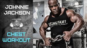 johnnie o jackson mutant chest workout