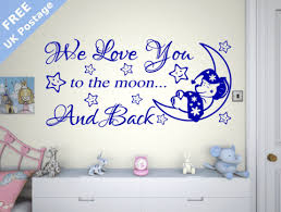 we love you to the moon and back wall stickers  on love you to the moon and back wall art uk with we love you to the moon and back wall stickers girls bedroom quote