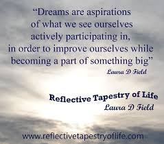 Dreams And Aspirations Quotes Best of The Cost Of A Dream Reflective Tapestry Of Life