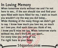 In Loving Memory Quotes Best When Tomorrow Starts Without Me And I'm Not Here To See