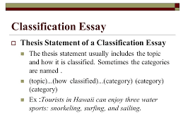 types of essays lane definition essay  three steps to  9 classification essay  thesis