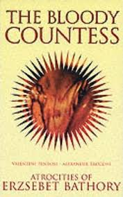 The Bloody Countess : Valentine Penrose : 9781840680560