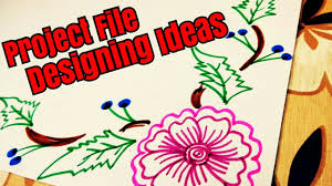 Design For Art File Project File Design Border Designs On Paper How To Decorate Borders Of School Project Diy