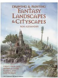 barron s drawing painting fantasy landscapes cityscapes drawing painting fantasy landscapes cityscapes isbn