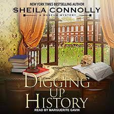 Digging Up History Audiobook   Sheila Connolly   Audible.co.uk