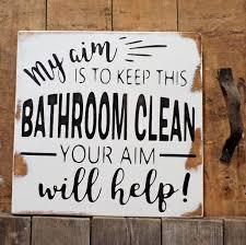 my aim is to keep this bathroom clean your aim will help boys bathroom wall decor farmhouse bath wall decor