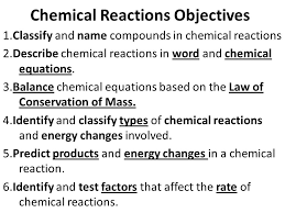 2 chemical reactions objectives