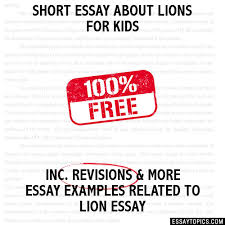 essay about lions for kids short essay about lions for kids