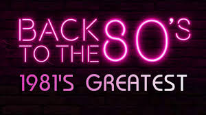 80s Pop Charts Best Songs Of 1981s Unforgettable 80s Hits Greatest Golden 80s Music