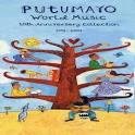 Putumayo Presents: 10th Anniversary Collection