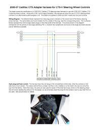 2003 cts radio use the below wiring diagram for rewiring the stock cts harness for the cts v controls