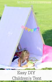 How To Make A Tent How To Make A Childrens Tent My Frugal Adventures