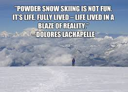 Skiing Quotes Mesmerizing 48 Skiing Quotes 48 QuotePrism