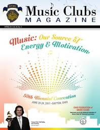 Nfmc Music Clubs Magazine Spring 2017 By National