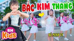 BẮC KIM THANG ♫ Bé Minh Vy ♫ Nhạc Thiếu Nhi Nhảy Cực Đẹp [MV 4K] - YouTube