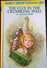 the clue in the crumbling wall nancy drew book 22